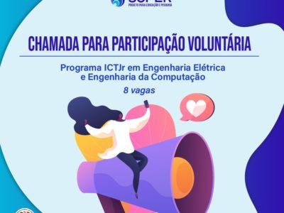 Chamada para participação voluntária no Programa ICTJr em Engenharia Elétrica e Engenharia da Computação